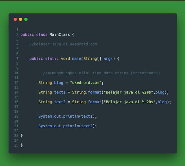 menggabungkan menggunakan banyak jumlah karakter yang di tentukan nilai tipe data string dengan method format() di program java