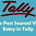 Tally में Journal Entry कब क्यों और कैसे  करते हैं