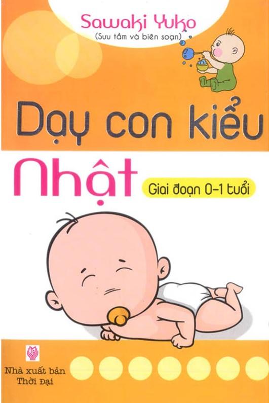 Dạy Con Kiểu Nhật - Giai Đoạn Trẻ 0 Tuổi