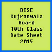 10th Class Date Sheet 2017 BISE Gujranwala Board