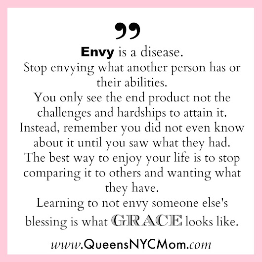 "Tuesday's Quote of the Week  ""Envy"" ~ QueensNYCMom"