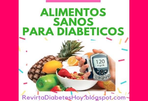 Revierta su diabetes hoy - Alimentos diabetes permitidos ...