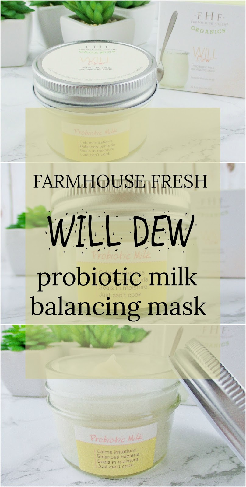 farmhouse-fresh-organics-will-dew-probiotic-milk-balancing-mask-review
