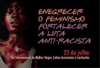 enegrecer o feminismo e fortalecer a luta antirracista