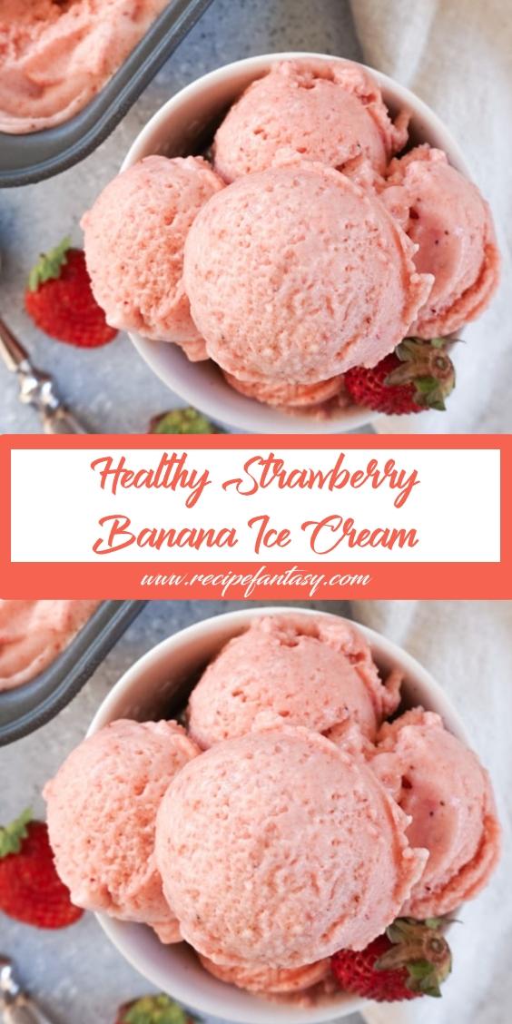 Healthy Strawberry Banana Ice Cream