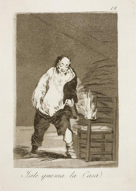 Goya - Y se le quema la casa / Και βάζει φωτιά στο σπίτι / And he's burning down the house