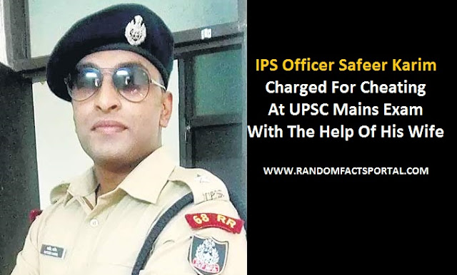 IPS Officer Safeer Karim Charged For Cheating At UPSC Mains Exam With The Help Of His Wife