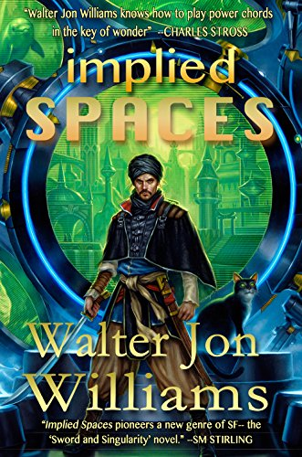Implied Spaces by Walter Jon Williams. Rapid Transmission Science Fiction.