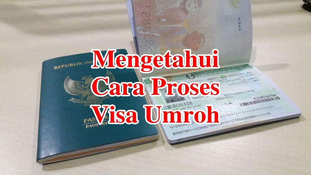 ingin Mengetahui Cara Proses Visa Umroh, berikut kami berbagi untuk peserta