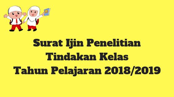Surat Ijin Penelitian Tindakan Kelas Tahun Pelajaran 2018/2019