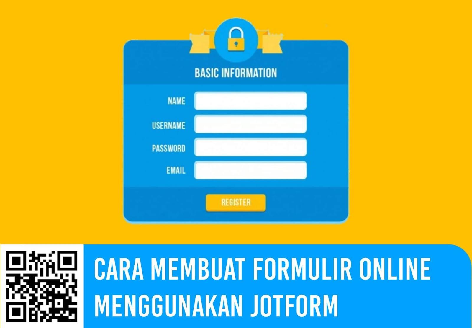 Cara Membuat Formulir Online Menggunakan JotForm