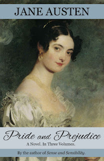 Book Cover: Pride & Prejudice by Jane Austen, Restored to the 1813 Egerton Edition by Sophie Turner