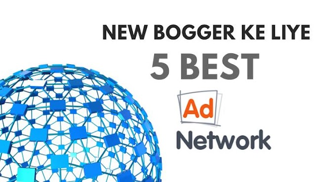 5 Best Ad Network New Blog Se Paise Kamane Ke Liye