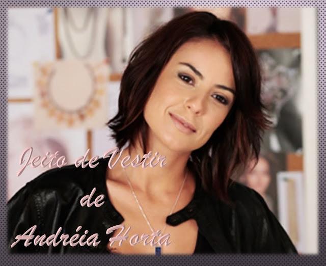 jeito-de-vestir-Andreia-Horta-blog-jeito-de-vestir-novela