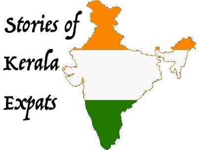 Stories of Kerala Expats, NRI Malayalee Life