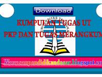 Download Kumpulan Tugas UT PGSD Bahasa Indonesia dan IPA  merangkum dan tugas  PKP