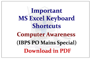 Computer Awareness- Important MS Excel Keyboard Shortcuts (IBPS PO Mains Special) Download in PDF