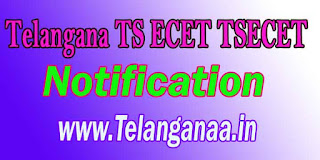 Telangana TS ECET TSECET 2018 Notification