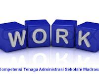 Kompetensi Tenaga Administrasi Sekolah/ Madrasah