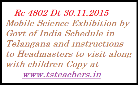 rc-4802-mobile-science-exhibition-govt-of-india-in-telangana School Education Dept Telangana | Mobile Science Exhibition in Telangana | Mobile Science Exhibition by Govt of India on Train | Govt of India is organising Mobile Science Exhibition to school children | Schedule for Mobile Science Exhibition in Telangana at Secunderabad and Nizamabad