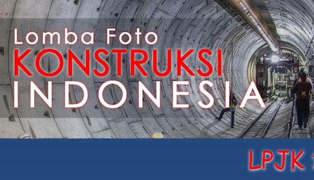 Lomba Foto Konstruksi Indonesia 2017