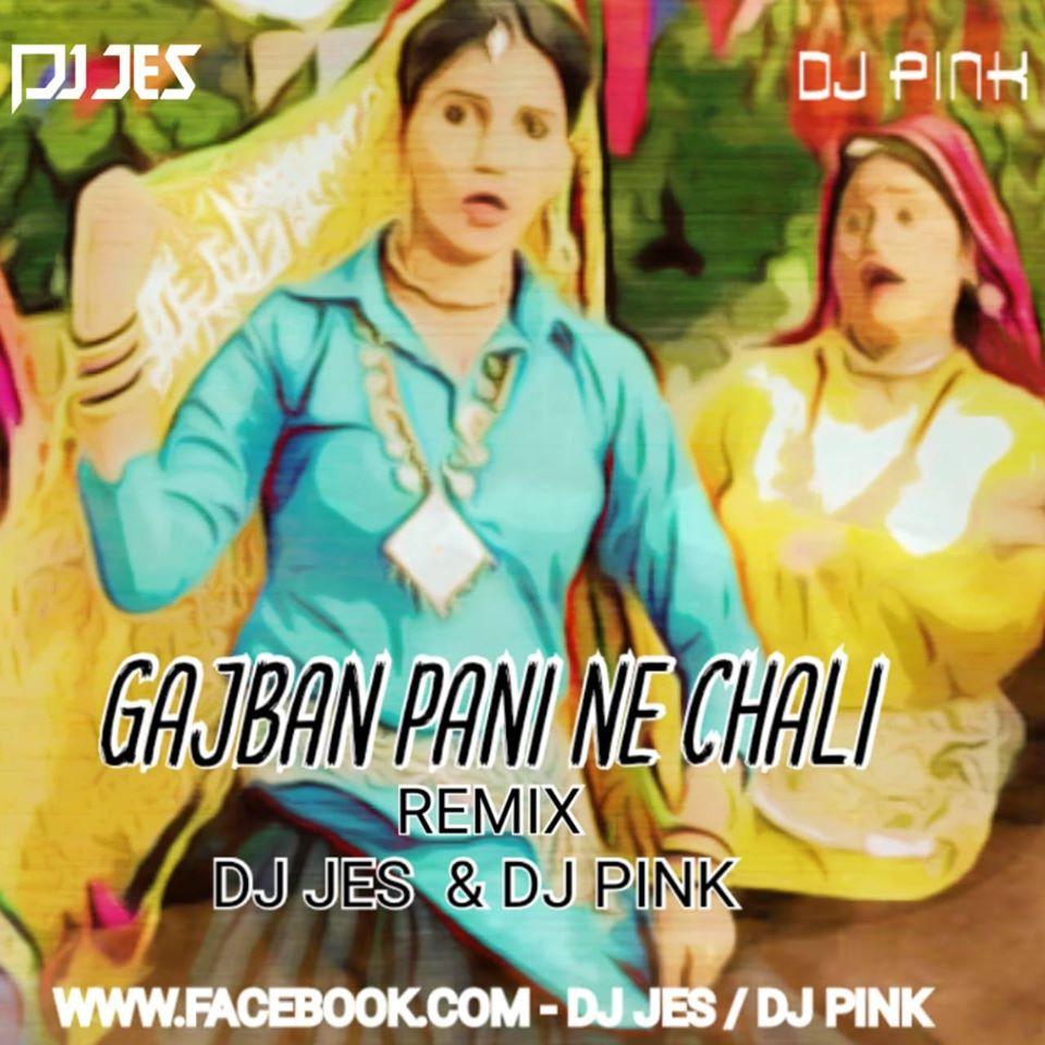 Gajban Pani Ne Chali