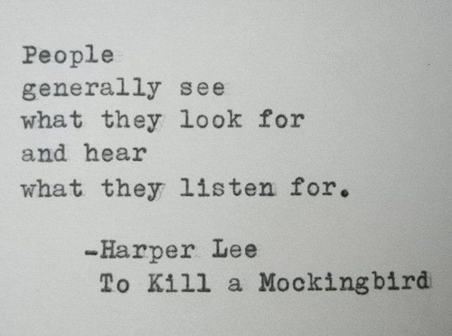 What are five quotes from To Kill a Mockingbird about perspective?