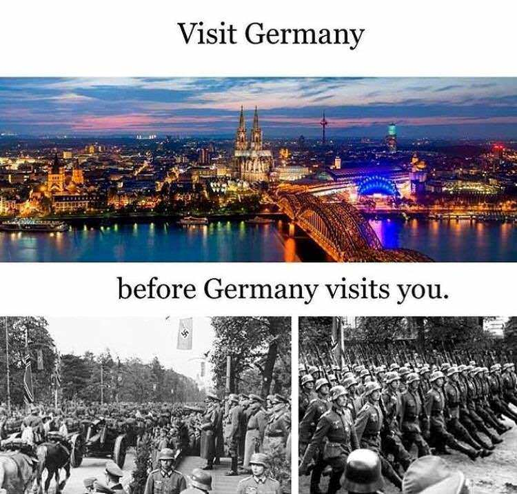 Funny Visit Germany before Germany visits you