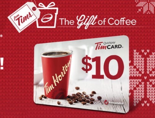 Tim Hortons Free $10 Tim Card The Gift of Coffee Holiday Offer