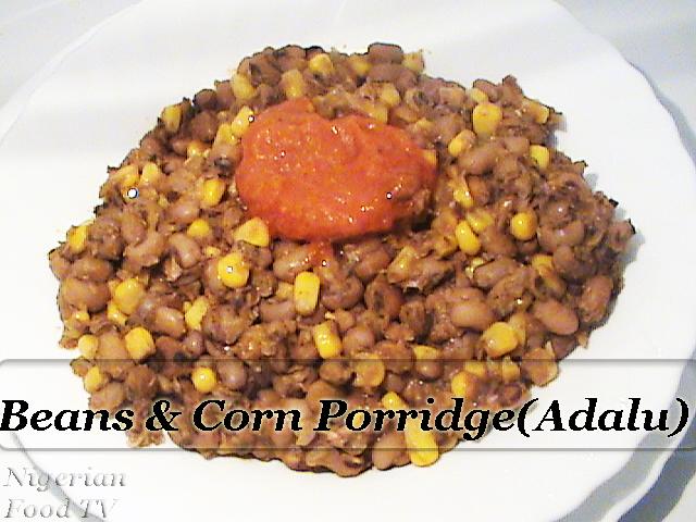 Beans and corn Porridge Adalu/Ewa ati Agbado