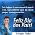Mensagem do comunicador Felipe Fister em homenagem ao Dia dos Pais