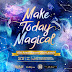 Belle de Jour 2019 Make Today Magical Launch Weekend