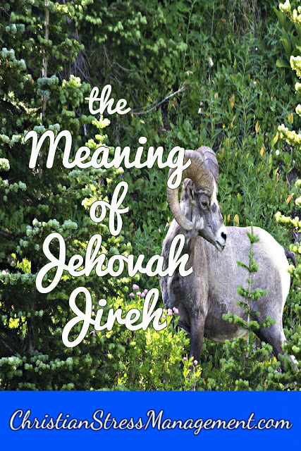 Jehovah Jireh Meaning