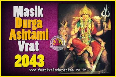 2043 Masik Durgashtami Vrat Date & Time, 2043 Masik Durgashtami Vrat Calendar