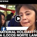 MUST WATCH : ILOCOS NORTE HOLIDAY, NAGING NATIONAL HOLIDAY NA KAY LENI?!