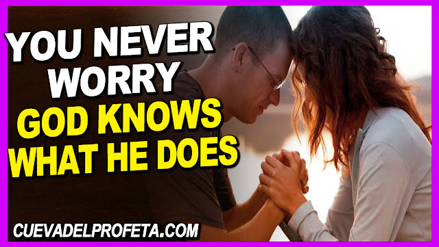 YOU NEVER WORRY God knows what He is doing - William Marrion Branham Quotes