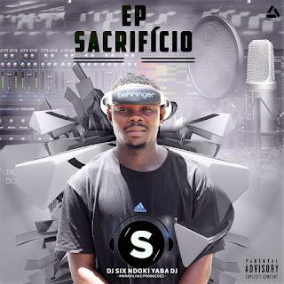 Dj Six - Sacrifício (EP)
