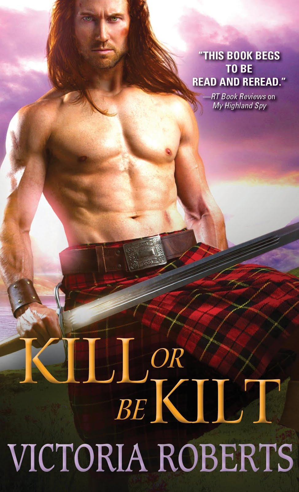 Kill or Be Kilt ~ Reviewer TOP PICK, Book #3 of Highland Spies