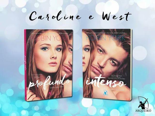 [Lançamento] Duologia Caroline & West | Robin York @editoraarqueiro