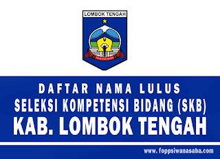 Daftar Nama Lulus SKB di Kabupaten Lombok Tengah