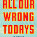 Interview with Elan Mastai, author of All Our Wrong Todays