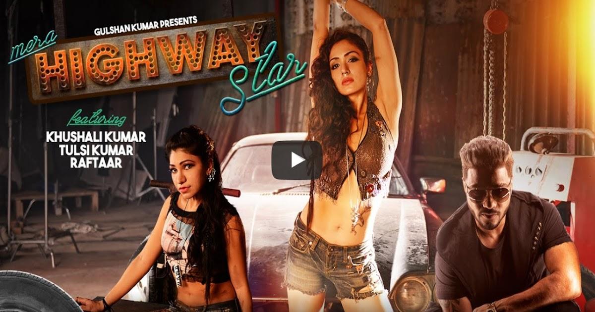 Mera Highway Star Lyrics Star Video Song   Tulsi Kumar ...