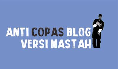 Cara Memasang Anti Copas Blog 100%