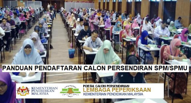 panduan pendaftaran online calon persendirian spm spmu bagi tahun 2019 mypendidikanmalaysia com calon persendirian spm spmu