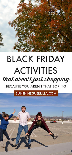 60 Fun Black Friday Activities that Aren't Just Shopping