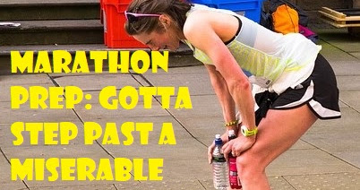 Marathon prep: Gotta step past a miserable training run