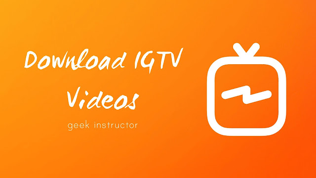 Download Instagram IGTV videos