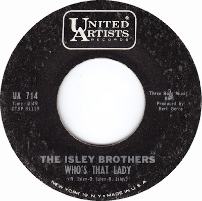 The Isley Brothers Whos That Lady My Little Girl