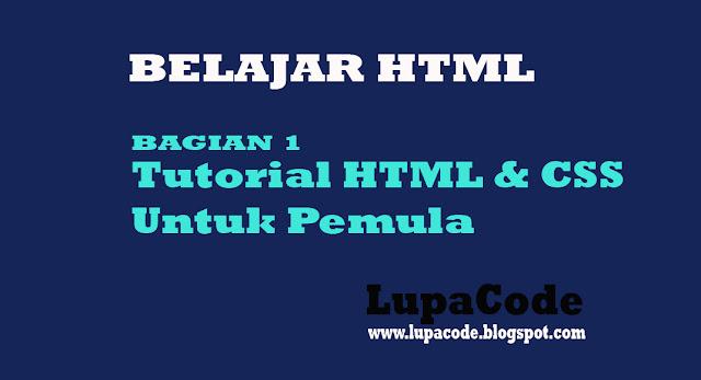 Tutorial Belajar HTML dan CSS Untuk Pemula