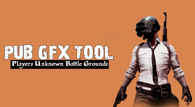 pub-gfx-tool-players-unknown-battle-grounds